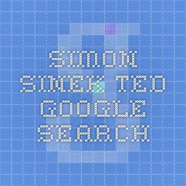 simon sinek ted - Google Search