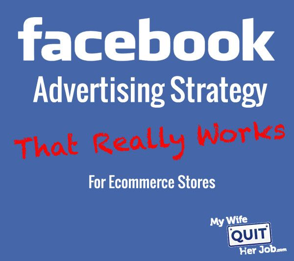 Get the scoop - A Facebook Advertising Strategy For Ecommerce Stores That Really Works