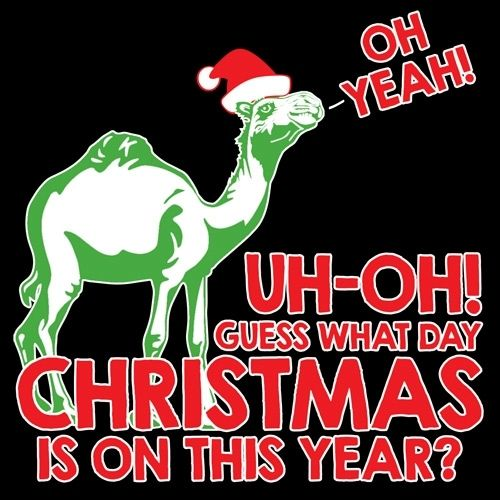 guess what day christmas is on this year camel t shirt - What Day Is Christmas This Year