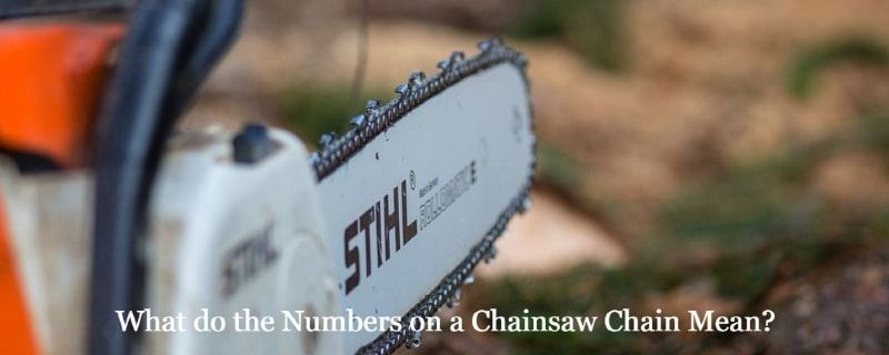 What Do The Numbers On A Chainsaw Chain Mean Chainsaw Chainsaw Chains Chain