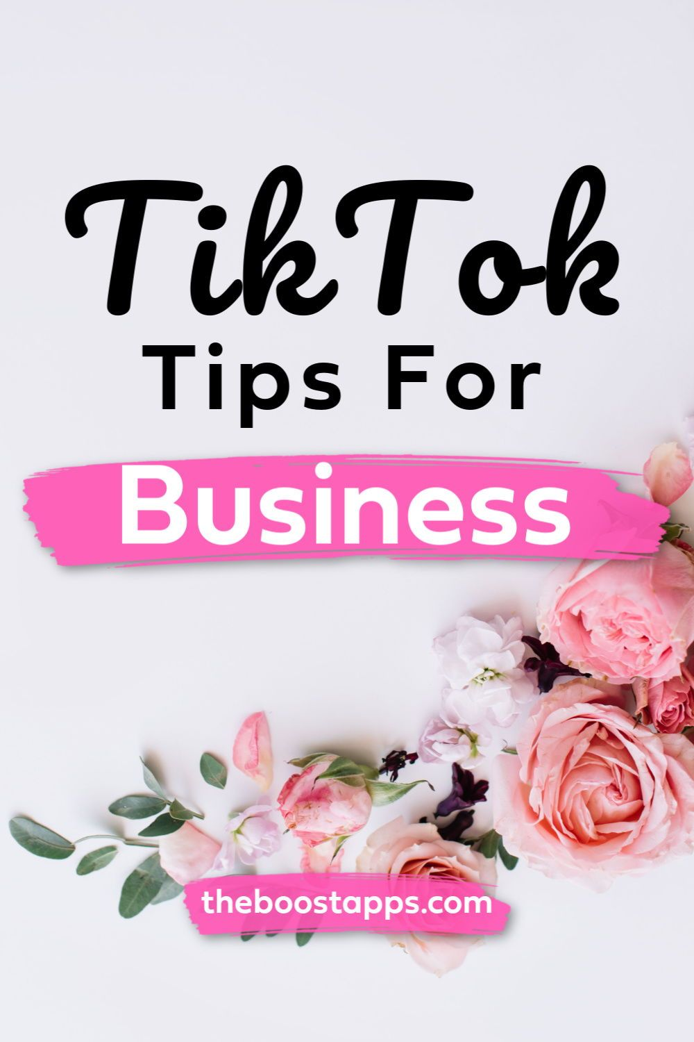 How To Use Tiktok For Business Boosted Instagram Business Marketing Business Boost Social Media Marketing