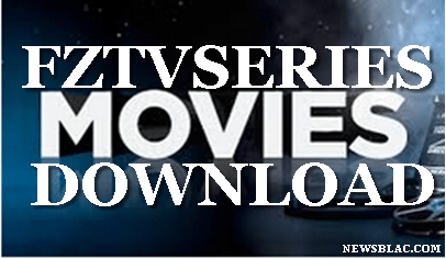 Download Fztvseries Movies For Free- Download High-Quality