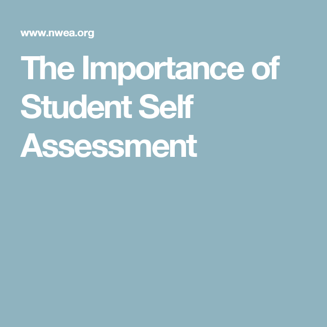 The Importance Of Student Self Assessment  Teacher Resources