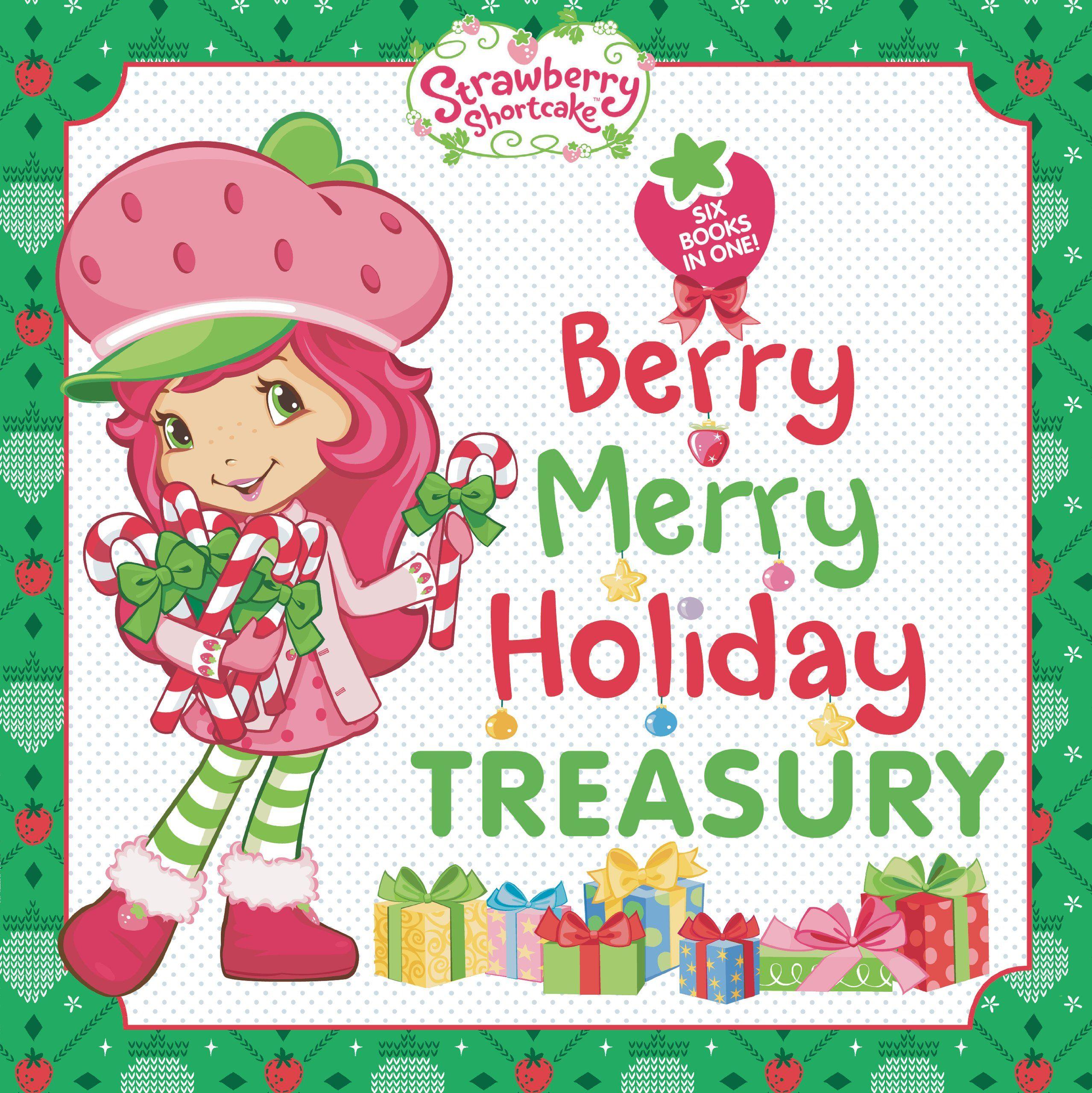 Uncategorized Strawberry Shortcake Christmas berry merry holiday treasury strawberry shortcake new shortcake