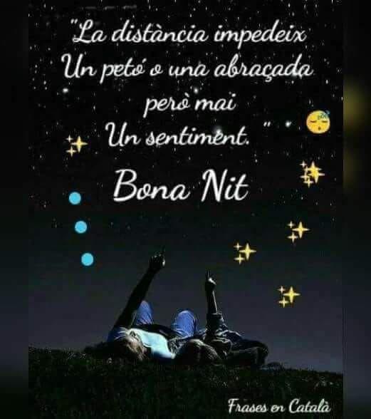 Pin De Ruth Gifre En Bona Nit Buenas Noches En Catalan Reflexiones De Buenas Noches Cartelitos De Buenas Noches
