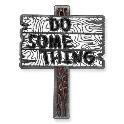 """Get up and....Do Something Pin! Woodgrain design, cloisonné, antique nickel plated. 1""""H x 3/4""""W. Starts at $4.29"""