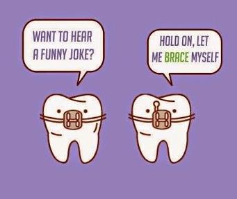 Want To Hear A Funny Joke Hold On Let Me Brace Myself Philbin Reinheimer Orthodontics In Annapolis Maryland Dental Humor Orthodontic Humor Dentist Humor