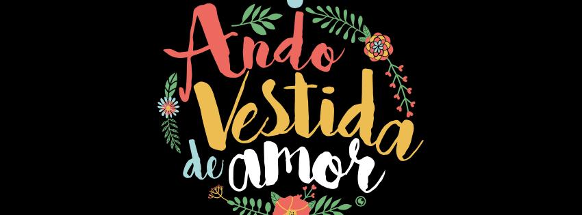 Capa Para Facebook Ando Vestida De Amor Euzaria Tumblr