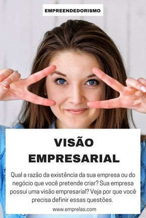 Visão empresarial: qual a razão de existir do seu ...