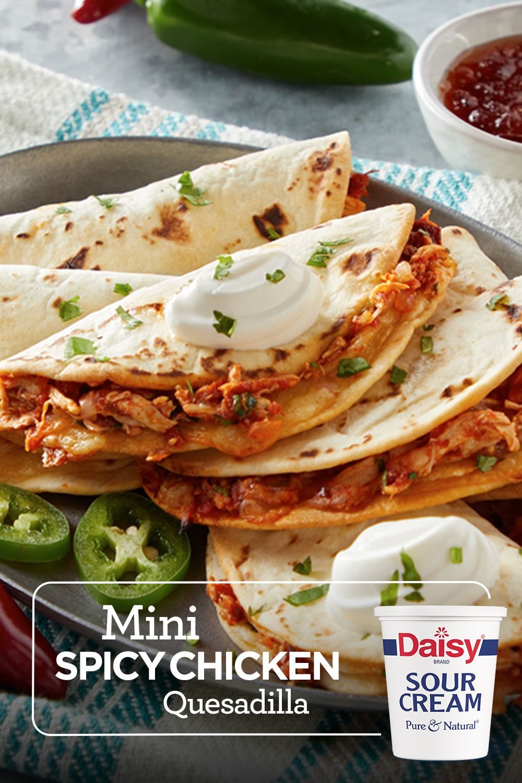 Mini Spicy Chicken Quesadillas Daisy Brand Sour Cream Cottage Cheese Recipe In 2020 Microwave Cooking Recipes Mexican Food Recipes Mexican Food Recipes Authentic
