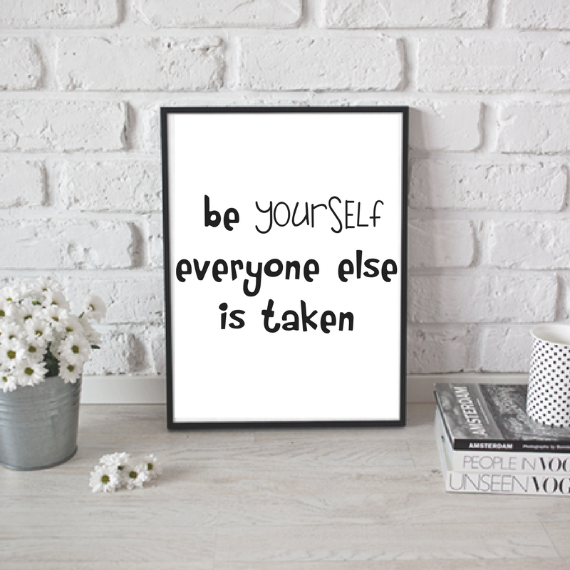 Quot Be Yourself Everyone Else Is Taken Quot Affirmation Decal