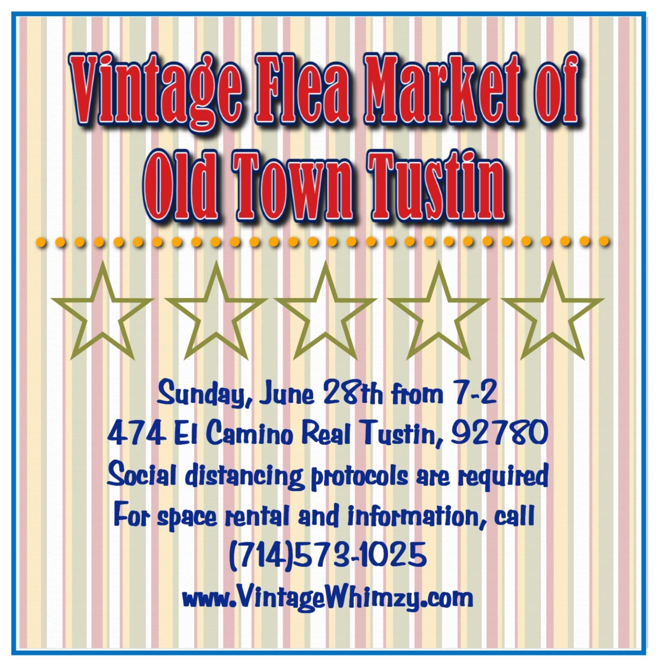 The Ott Flea This Sunday 6 28 In Tustin Tustin Vintage Flea Market Fleas