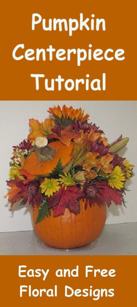 Fall pumpkin centerpieces free easy flower tutorial pinterest pumpkins and also rh za
