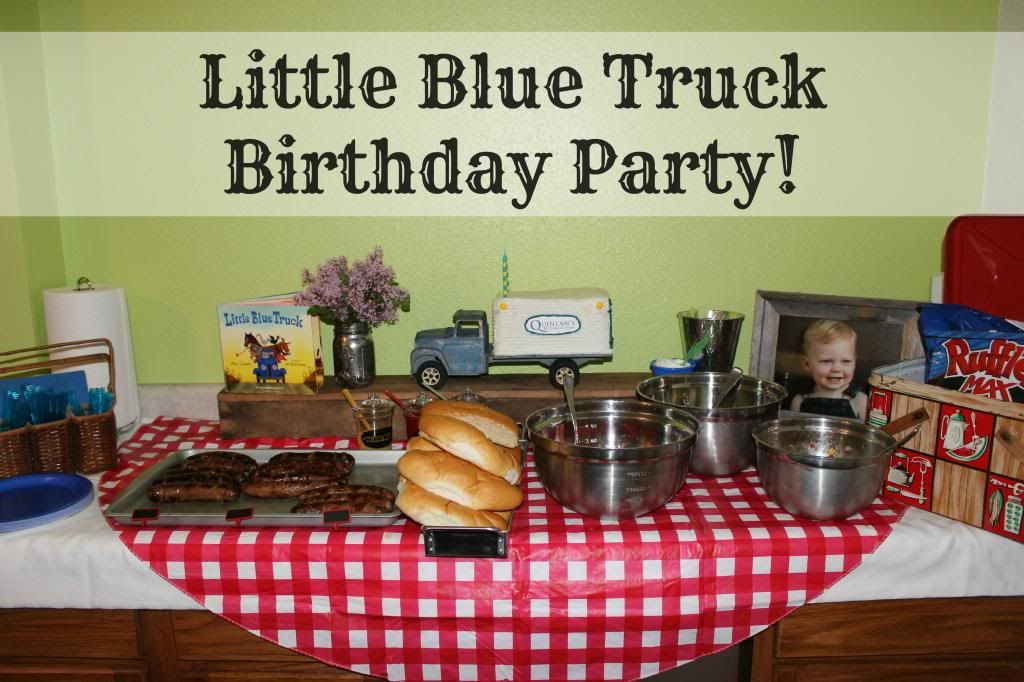 Little Blue Truck Birthday Party Birthday Party Pinterest