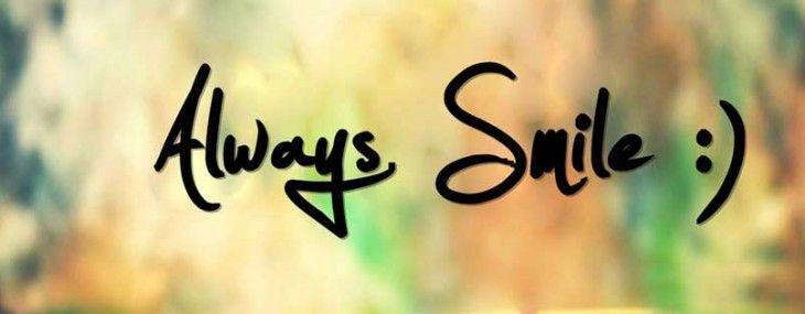Always Smile ) Facebook cover photos quotes, Facebook