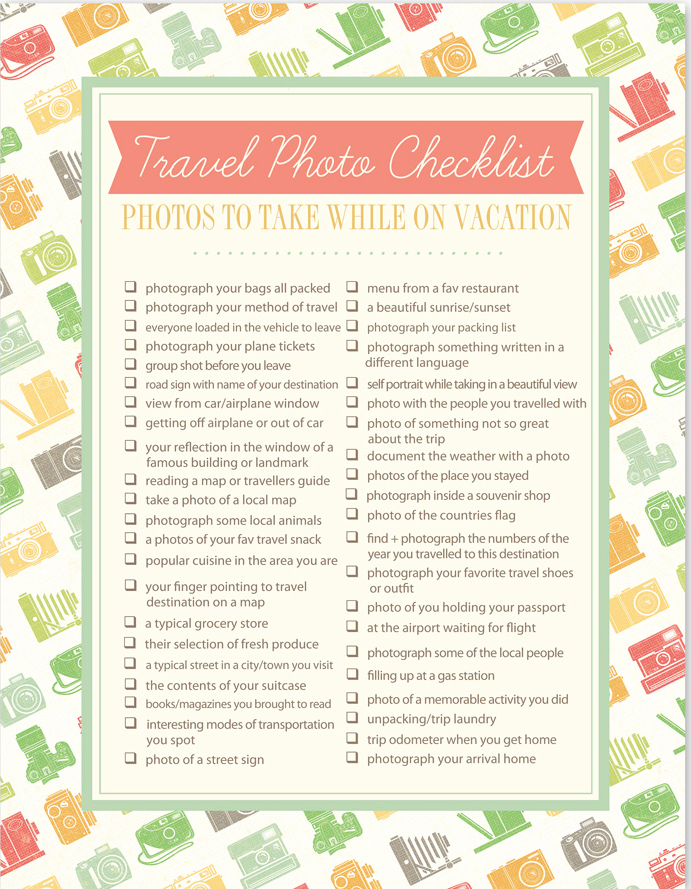Travel Photo Checklist  Vacation Travel Travel Photography And