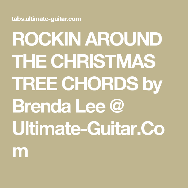 ROCKIN AROUND THE CHRISTMAS TREE CHORDS by Brenda Lee @ Ultimate ...
