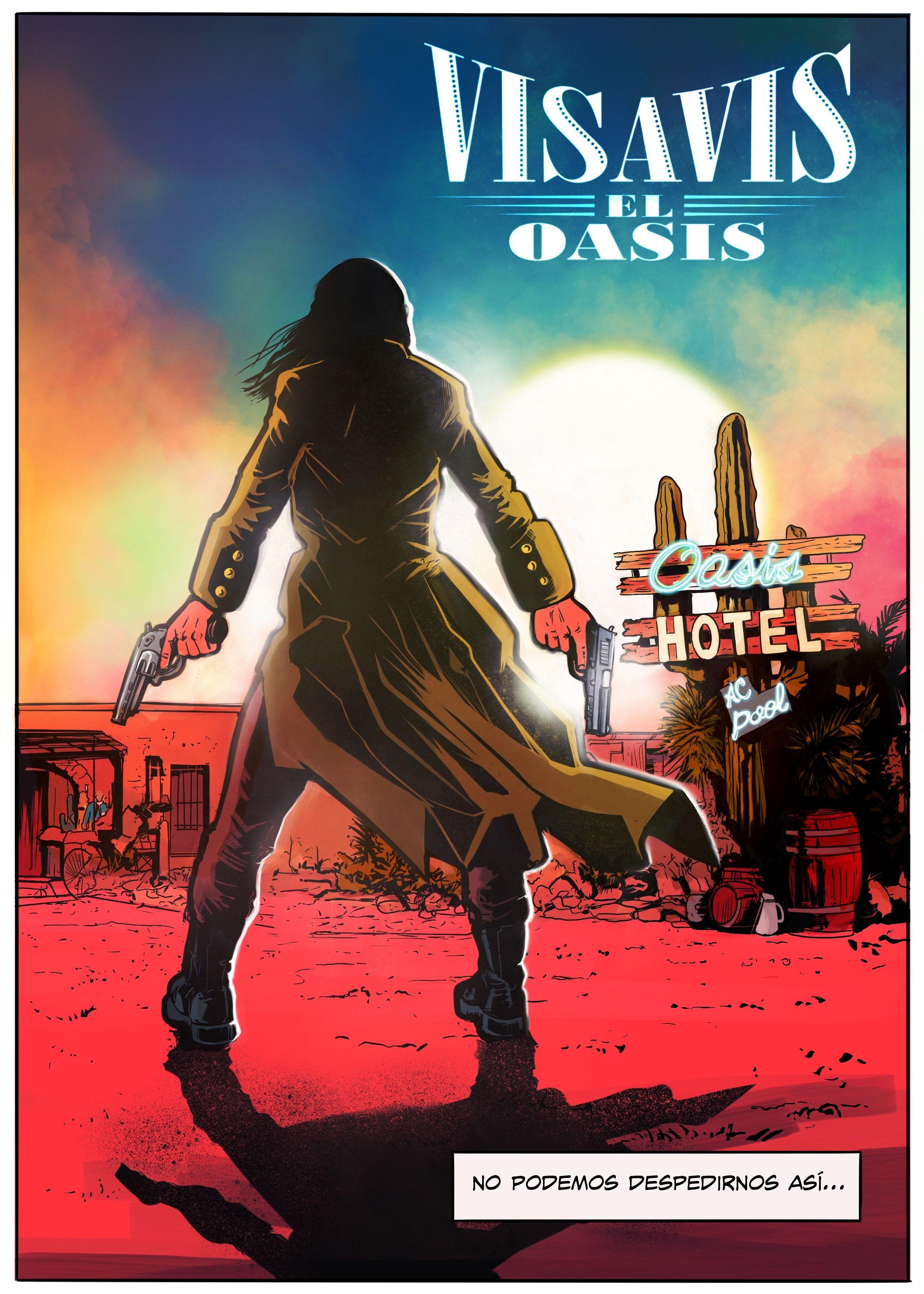 Vis A Vis El Oasis Arte De Comics Oasis Series De Netflix