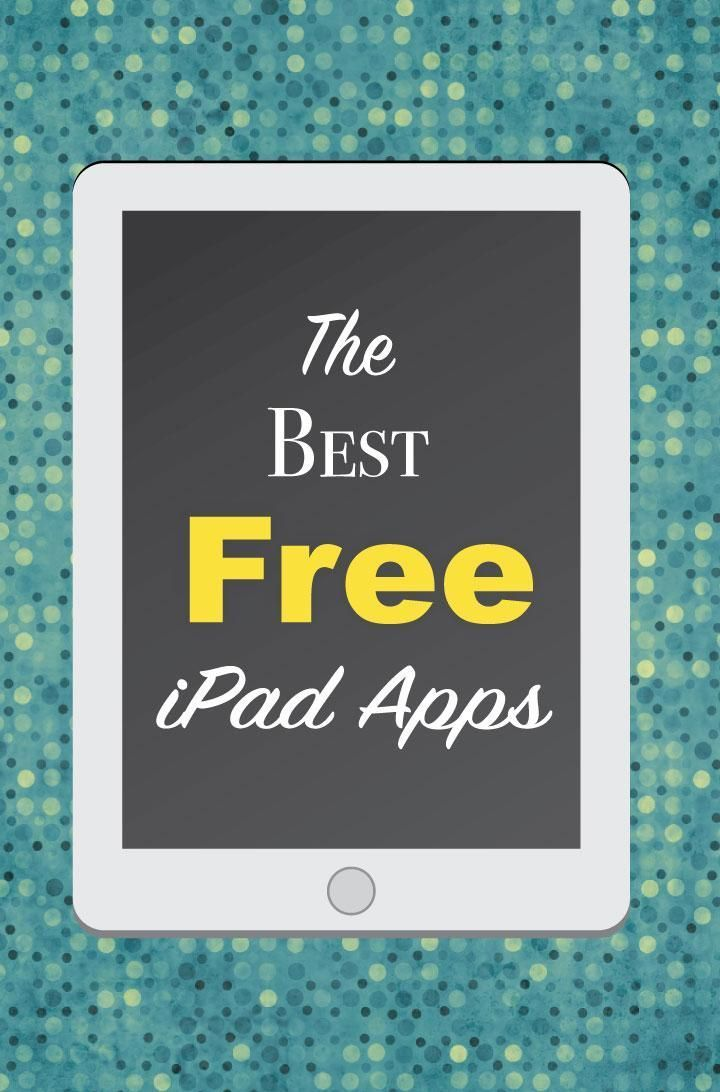The 25 Best Free iPad Apps apps Free iPad hack