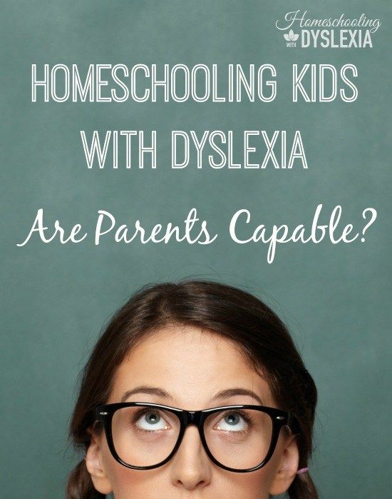 Can I Really Homeschool my Child With Dyslexia ...