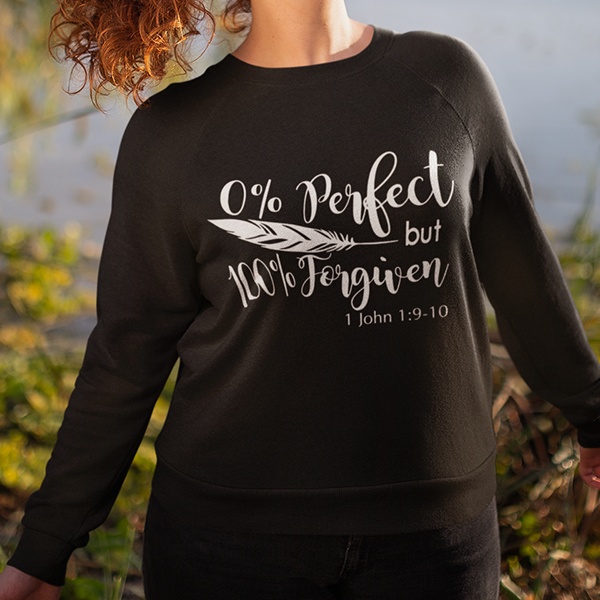 0% Perfect but 100% forgiven long sleeve t-shirts