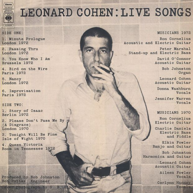 """lc-live           art Astute readers will note the similarity of this photo, submitted by Dominique BOILE,  to the one used on the cover of Leonard Cohen – Live Songs album. (For more about the cover design of this album, see Rosław Szaybo's Cover Art Convictions For """"Leonard Cohen : Live Songs"""" Album).  Both shots show a thin, closely shorn, cigar smoking Leonard Cohen against a tiled wall, and both were taken by Suzanne Elrod in 1972 in a hotel bathroom in Mexico."""""""