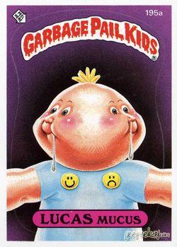 Lucas Mucus Garbage Pail Kids Garbage Pail Kids Cards Old School Candy