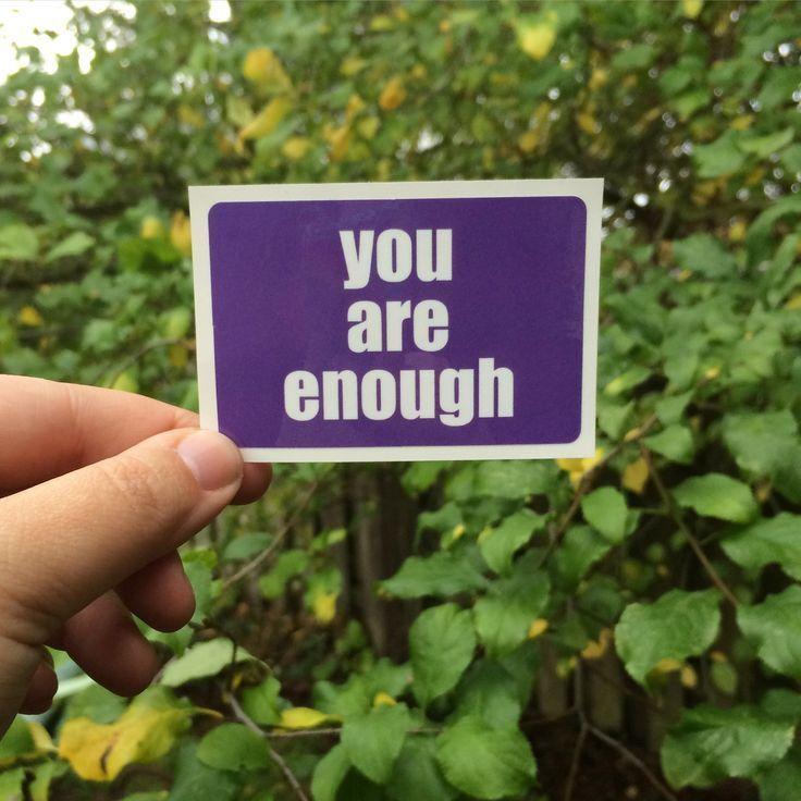 You are enough (a sticker to put in your journal or hand out to anyone who needs one)