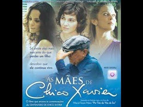 As Maes De Chico Xavier Filme Completo Filmes Completos Filmes Audiolivro