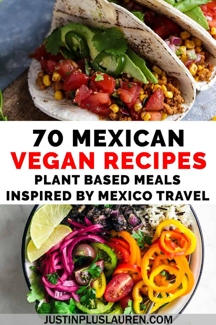 70 Vegan Mexican Recipes The Best Vegan Dishes Inspired By Mexican Cuisine In 2020 Vegan Mexican Recipes Vegan Recipes Plant Based Mexican Food Recipes