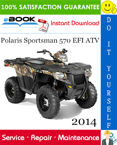 2014 Polaris Sportsman 570 Efi Atv Service Repair Manual Repair Manuals Repair Sportsman