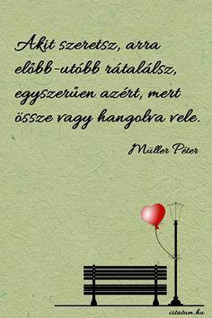 esküvői idézetek müller péter Müller Péter idézete az összehangolódásról. | Hungarian quotes