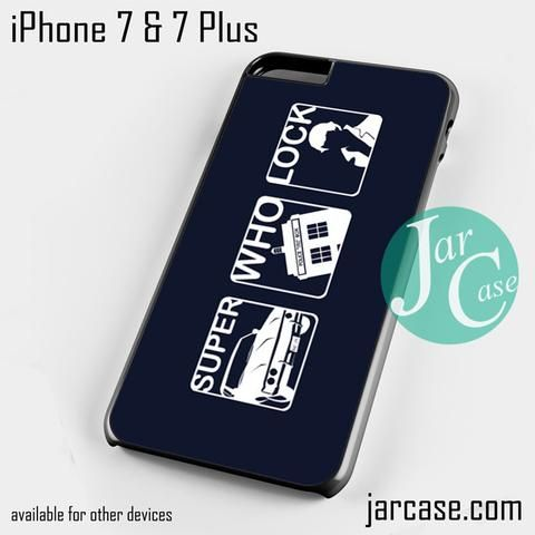SuperWhoLock (4) Phone case for iPhone 7 and 7 Plus