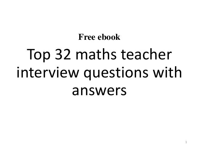 Top  Maths Teacher Interview Questions And Answers Pdf  School