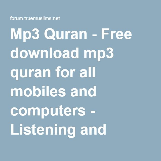 Mp3 Quran - Free download mp3 quran for all mobiles and