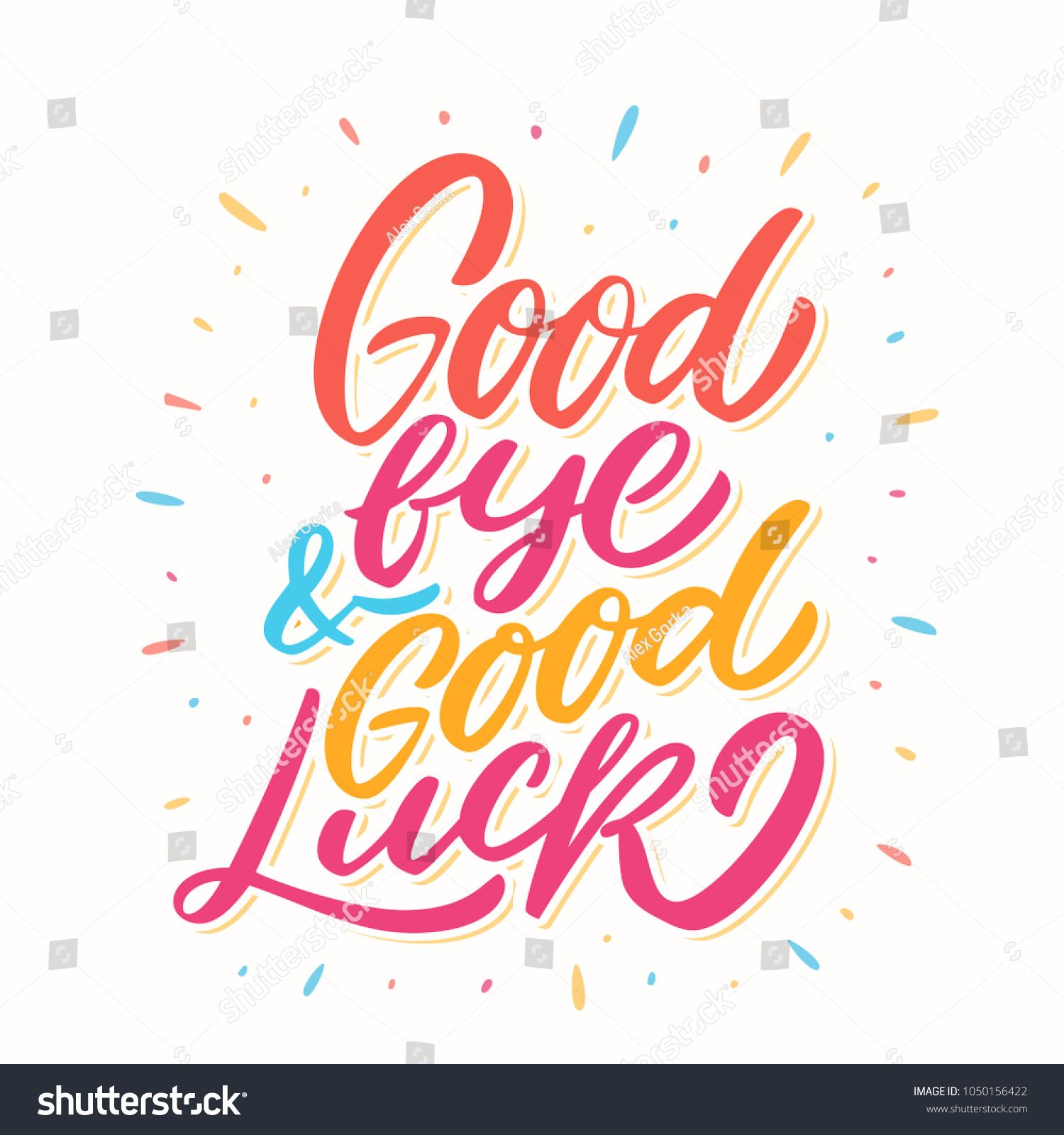 Goodbye And Good Luck Vector Lettering Good Goodbye Luck Lettering Goodbye And Good Luck Farewell Cards Good Luck Cards