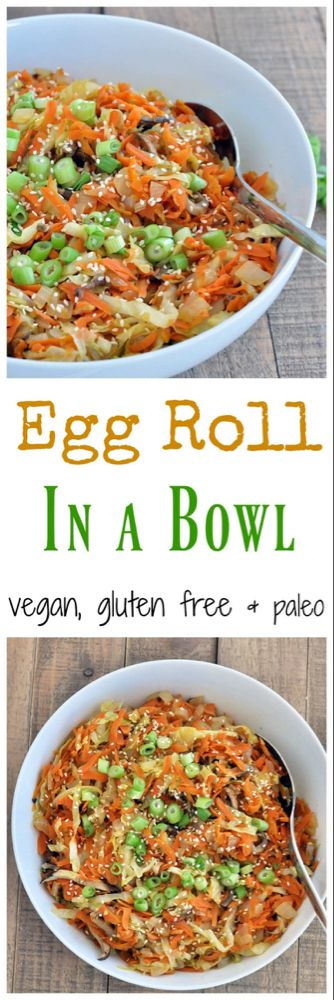 Vegan Egg Roll in a Bowl - My Whole Food Life