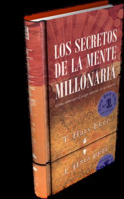 Los Secretos De La Mente Millonaria T Harv Eker Libro Cómo Dominar El Juego Interior De La Ri Mentes Millonarias Como Ser Un Lider Libros Para Aprender