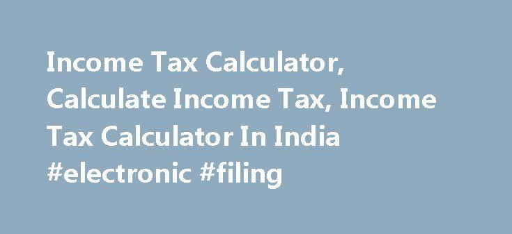 Income Tax Calculator, Calculate Income Tax, Income Tax Calculator - income tax calculator
