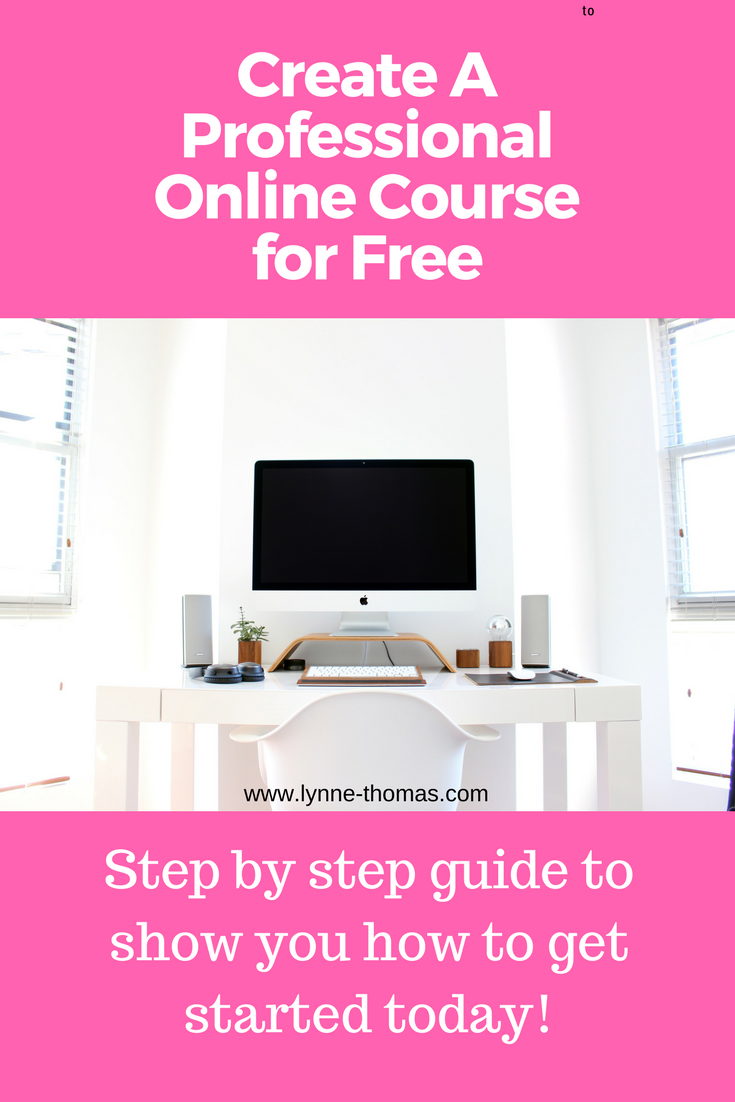 How To Create A Professional Online Course For Free
