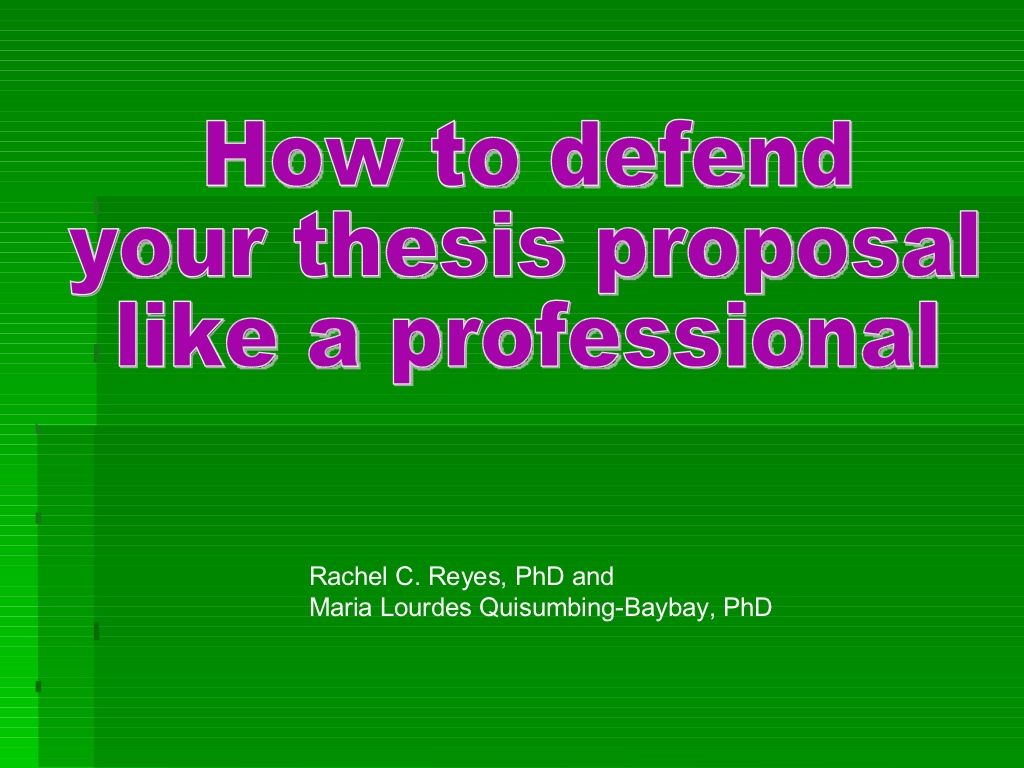 How To Defend Your Thesis Proposal Like A Professional By