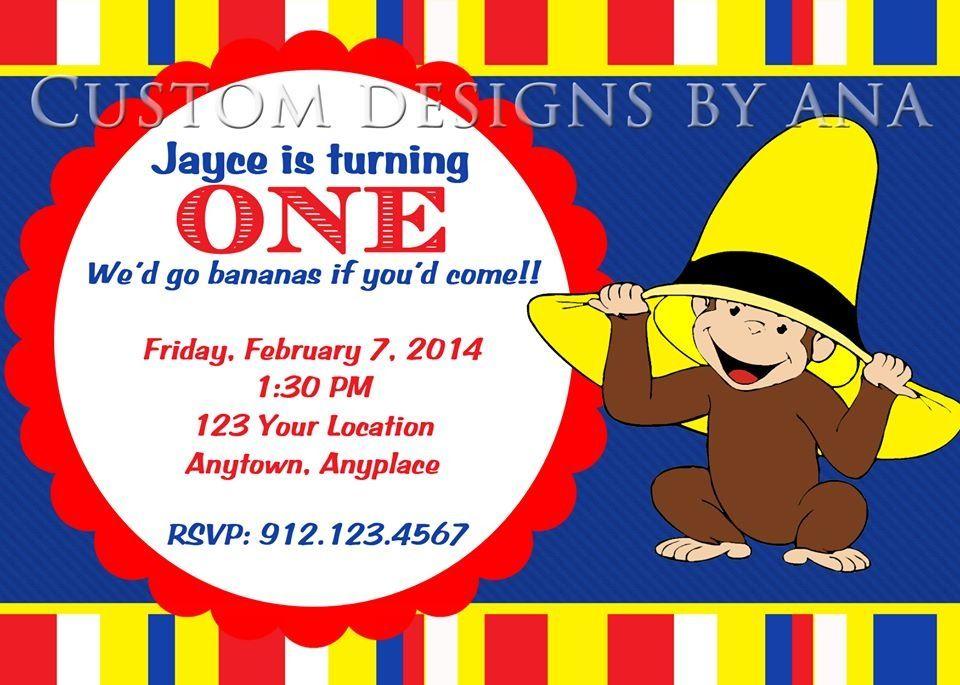 Cutious George birthday invitation  Www.facebook.com/custom.designs.by.ana