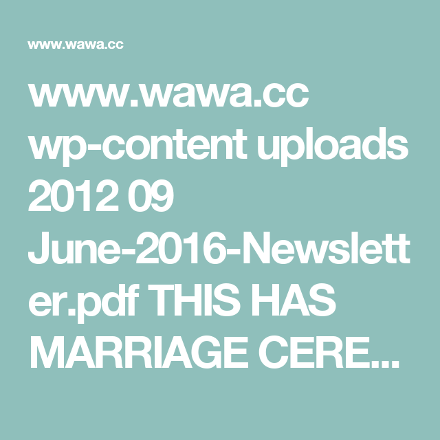 www.wawa.cc wp-content uploads 2012 09 June-2016-Newsletter.pdf  THIS HAS MARRIAGE CEREMONY INFO FOR MUNICIPAL OFFICE, NON RELIGIOUS