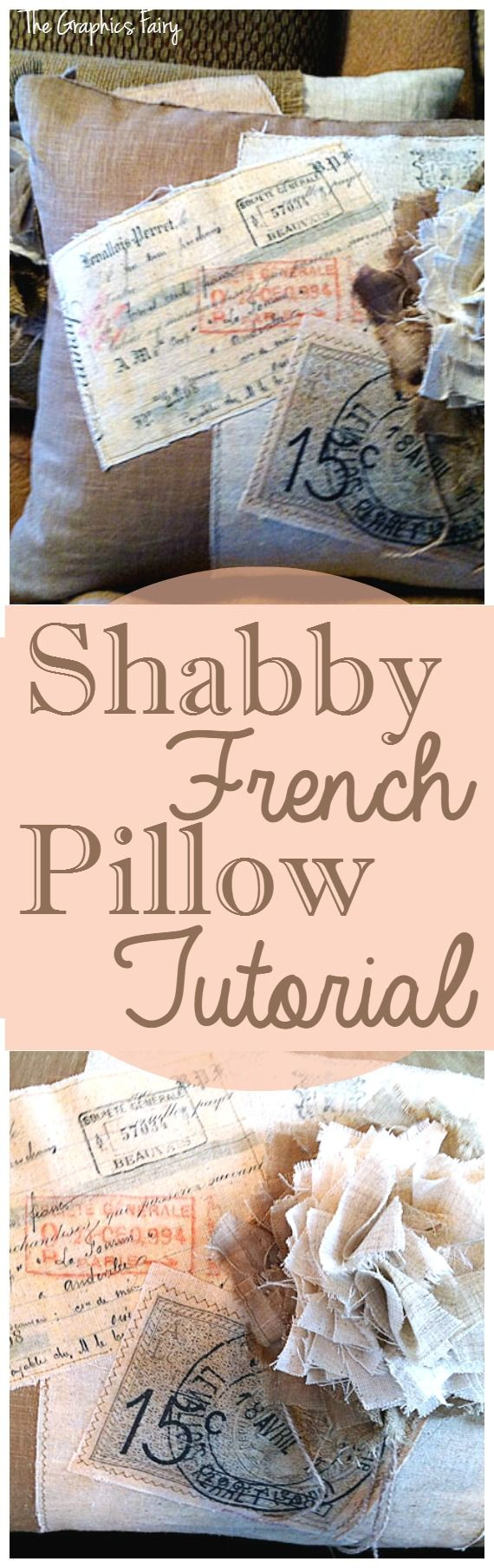Shabby French Pillow Tutorial   Graphics fairy, Sewing ...