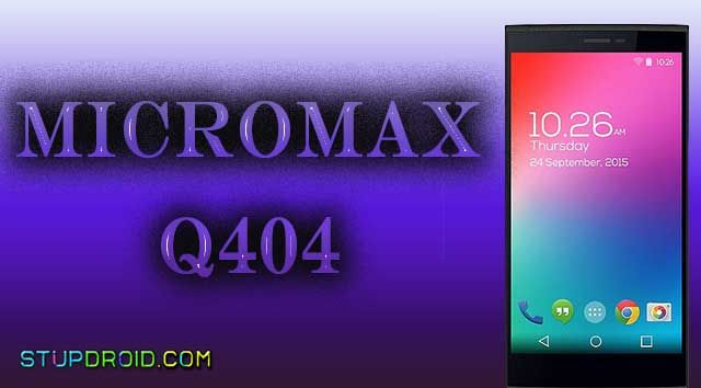 MICROMAX Q404 ANDROID 6 0 FIRMWARE Micromax Q404 Android 6 0