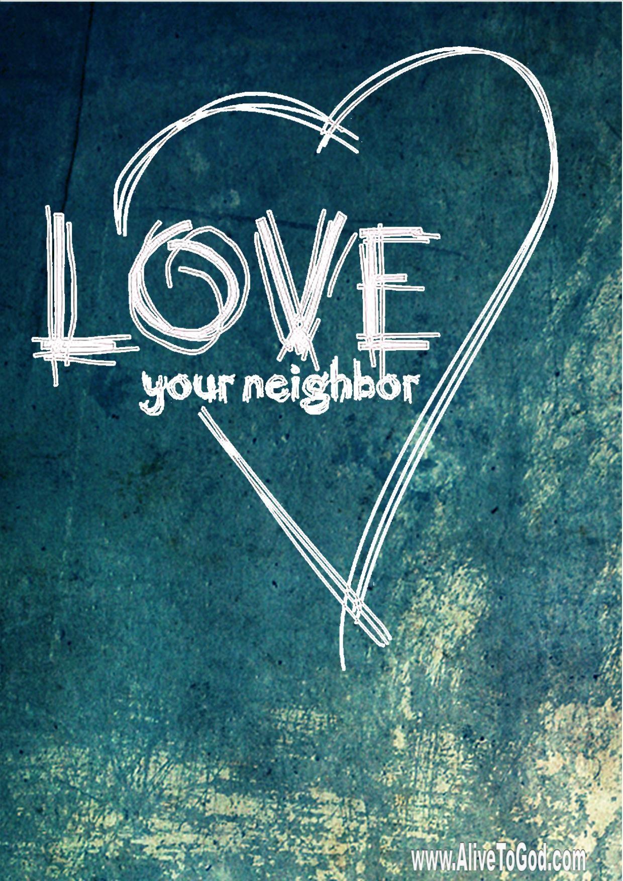 BIBLE LOVE Love your neighbor