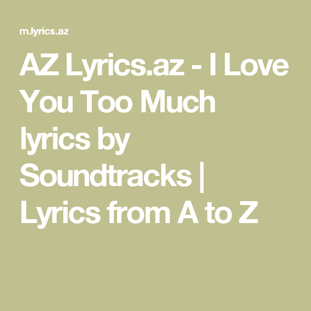 I Love You Too Much Lyrics Book Of Life