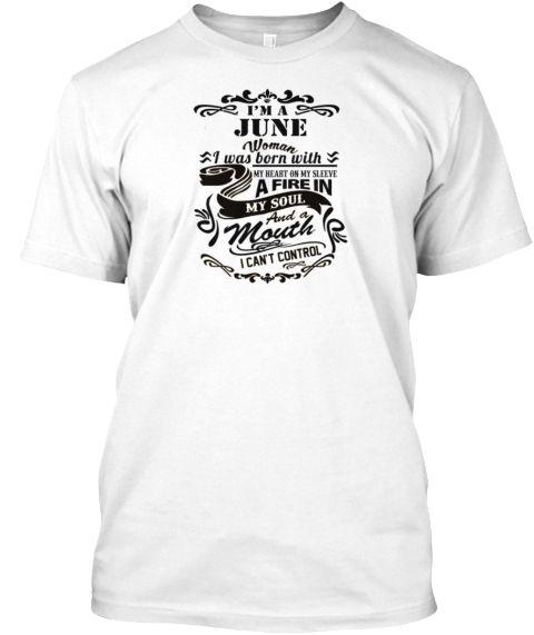a7dce5e5388 Im A June Woman T Shirt White T-Shirt Front