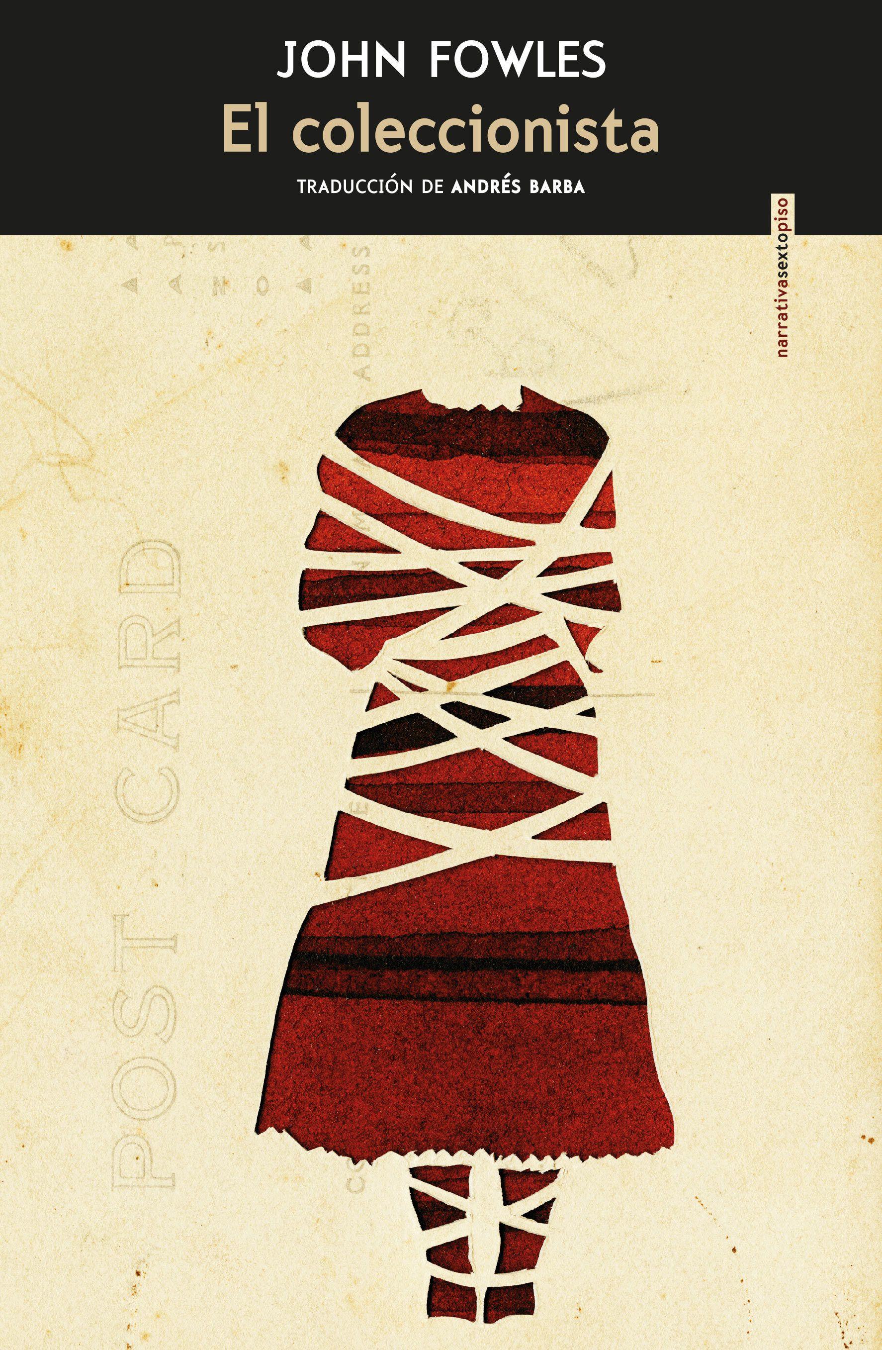El Coleccionista John Fowles Libros Thriller Psicológico Libros Lectura