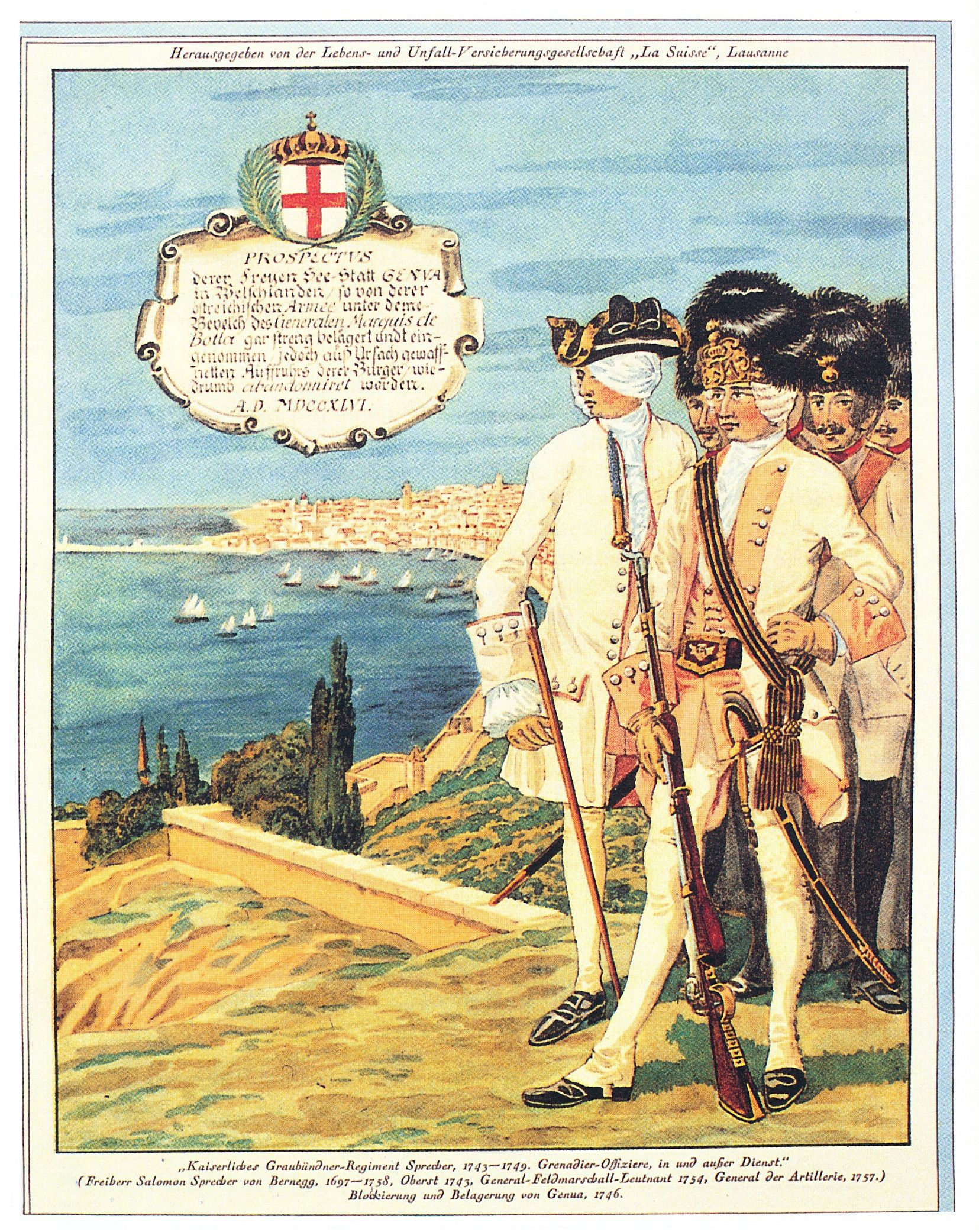 Imperial Austria: Grenadier Officers of the Regiment von Sprecher at Genoa 1746. Colonel Salomon Sprecher von Bernegg had recruited this Tenant Regiment in the Grisons during the Austrian War of Succession in 1743 and mustered them in Merano and Feldkirch.